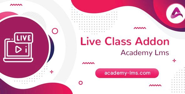 Academy LMS Live Streaming Class Addon v1.2.4