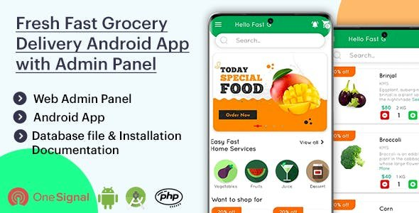 Fresh Fast Grocery v1.2 - Delivery Native Android App with Interactive Admin Panel
