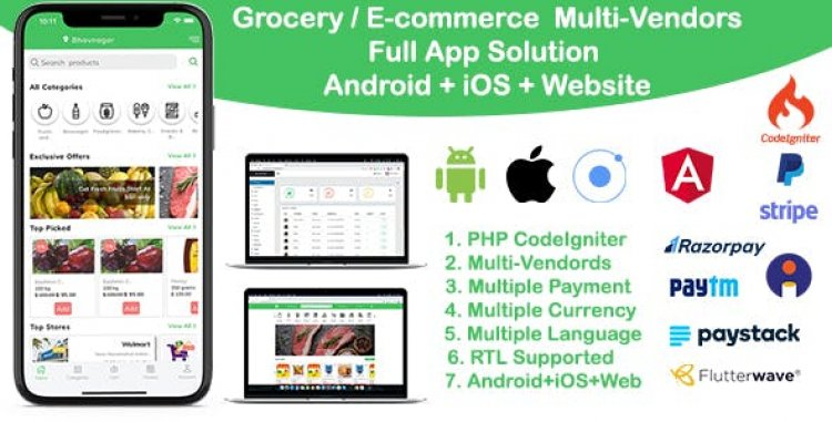 Grocery Delivery Services v3.0 -  ecommerce multi vendors(Android + iOS + Website) ionic 5 / CodeIgniter