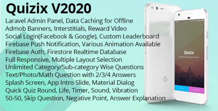 Quizix v2020 - Android Quiz App with AdMob, FCM Push Notification, Offline Data Caching